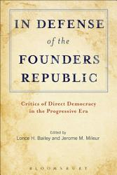 In Defense Of The Founders Republic Book PDF
