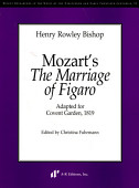 Mozart S The Marriage Of Figaro Adapted For Covent Garden 1819
