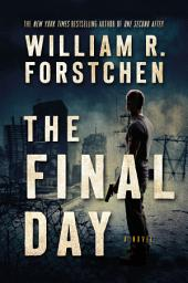 Final Day, The: A Novel