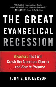 The Great Evangelical Recession Book