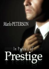 In Pursuit Of Prestige (Billionaire BDSM Erotica)