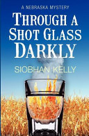 Download Through a Shot Glass Darkly Book