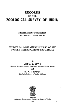 Studies on Some Giant Spiders of the Family Heteropodidae from India PDF