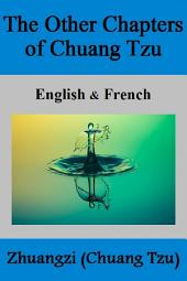 The Other Chapters of CHUANG TZU: English & French