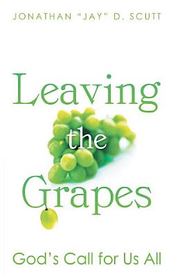 Leaving the Grapes