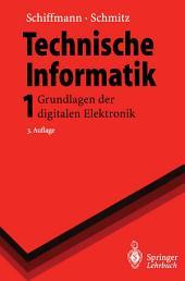 Technische Informatik 1: Grundlagen der digitalen Elektronik, Ausgabe 3