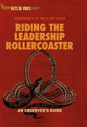 Riding the Leadership Rollercoaster: An observer's guide