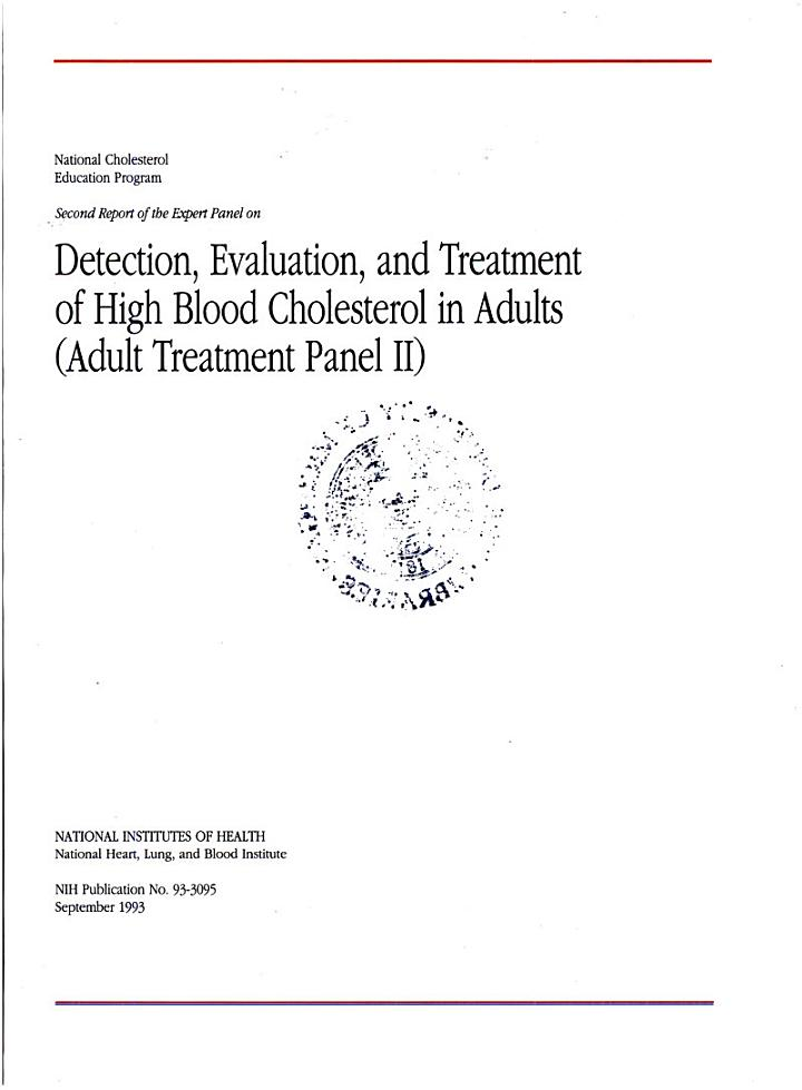 Second Report of the Expert Panel on Detection, Evaluation, and Treatment of High Blood Cholesterol in Adults (adult Treatment Panel II).