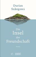 Die Insel der Freundschaft PDF