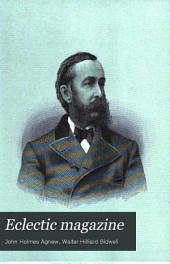 Eclectic Magazine: Foreign Literature, Volume 22; Volume 85