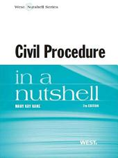 Civil Procedure in a Nutshell, 7th: Edition 7