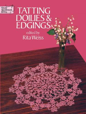Tatting Doilies and Edgings PDF