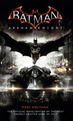 Batman  Arkham Knight   The Official Novelization PDF