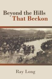 Beyond the Hills That Beckon