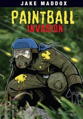 Jake Maddox: Paintball Invasion