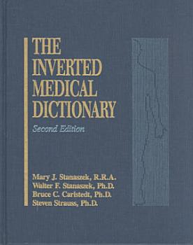 Inverted Medical Dictionary  Second Edition PDF