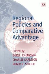 Regional Policies and Comparative Advantage