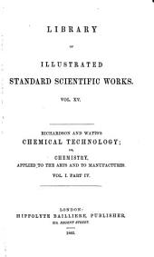 Chemical Technology: Volume 1, Part 4