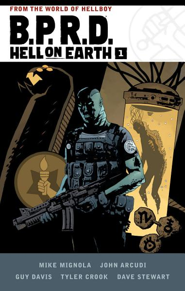 B P R D Hell On Earth Volume 1