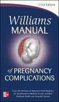 Williams Manual of Pregnancy Complications PDF