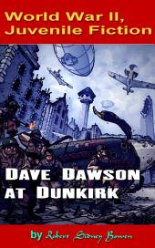 Dave Dawson at Dunkirk: World War II, Adventure