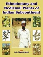 Ethnobotany and Medicinal Plants of Indian Subcontinent PDF