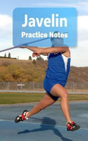Javelin Practice Notes: Javelin Notebook for Athletes and Coaches - Pocket Size 5x8 90 Pages Journal