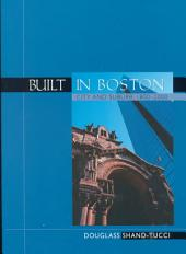 Built in Boston: City and Suburb, 1800-2000