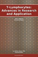 T Lymphocytes  Advances in Research and Application  2011 Edition PDF