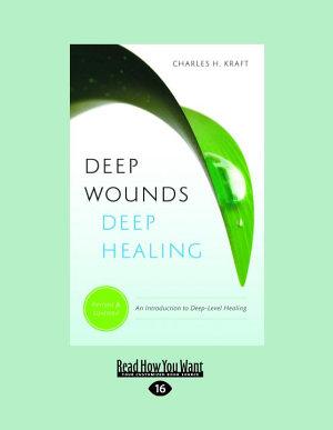 Deep Wounds Deep Healing