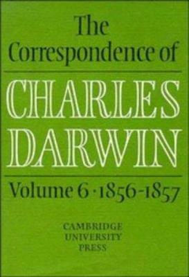 The Correspondence of Charles Darwin  Volume 6  1856 1857 PDF