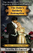 The Rake S Unlikely Redemption Book PDF