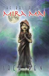 The Ballad Of Mira Mai Book PDF