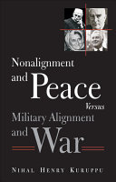 Nonalignment and Peace Versus Military Alignment and War