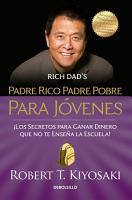 Padre Rico Padre Pobre para Jovenes   Rich Dad Poor Dad for Teens PDF