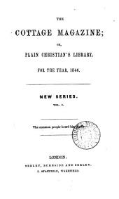 The Cottage magazine; or, Plain Christian's library: Volume 1