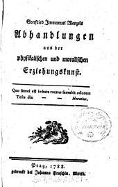 Gottfried Immanuel Wenzels Abhandlungen aus der physikalischen und moralischen Erziehungskunst