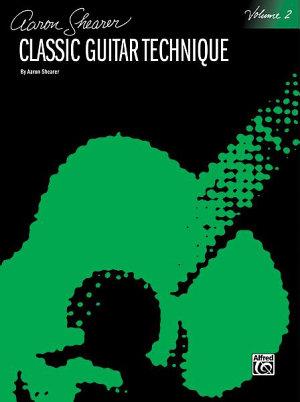 Classic Guitar Technique  Volume II