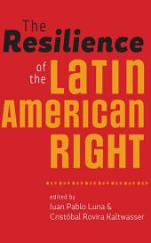 The Resilience of the Latin American Right