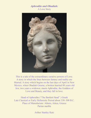 Aphrodite and Obadiah Greene: a Love Story