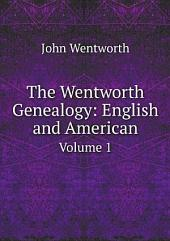The Wentworth Genealogy: English and American
