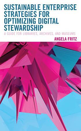 Sustainable Enterprise Strategies for Optimizing Digital Stewardship PDF