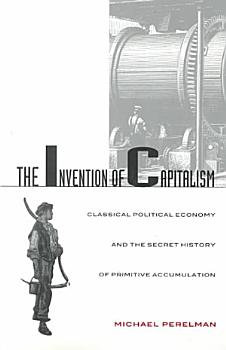 The Invention of Capitalism PDF