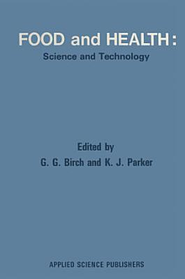Food and Health: Science and Technology