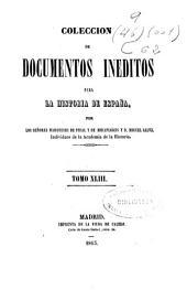 Colección de documentos inéditos para la historia de España: Volumen 43