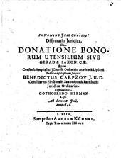 Disp. iur. de donatione bonorum utensilium, sive geradae saxonicae