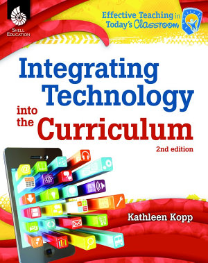 Integrating Technology into the Curriculum 2nd Edition