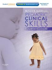 Pediatric Clinical Skills E-Book: Edition 4