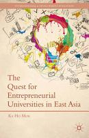The Quest for Entrepreneurial Universities in East Asia PDF