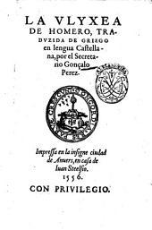 La Vlyxea de Homero, traduzida de Grieco en lengua castellana, por el secretario Gonçalo Perez